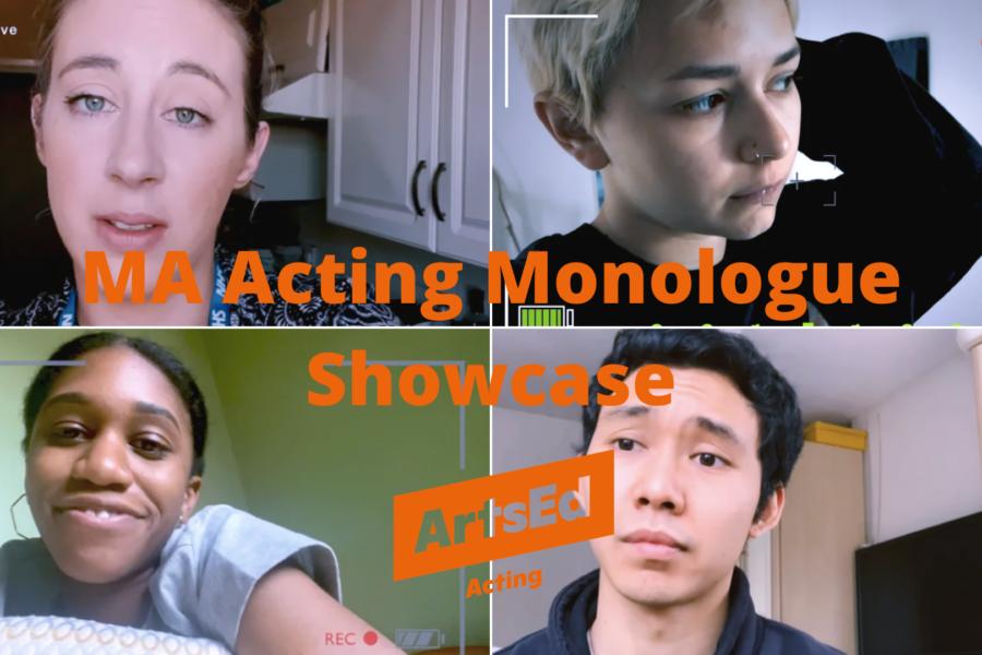 ArtsEd MA Acting Monologue Showcase 2020