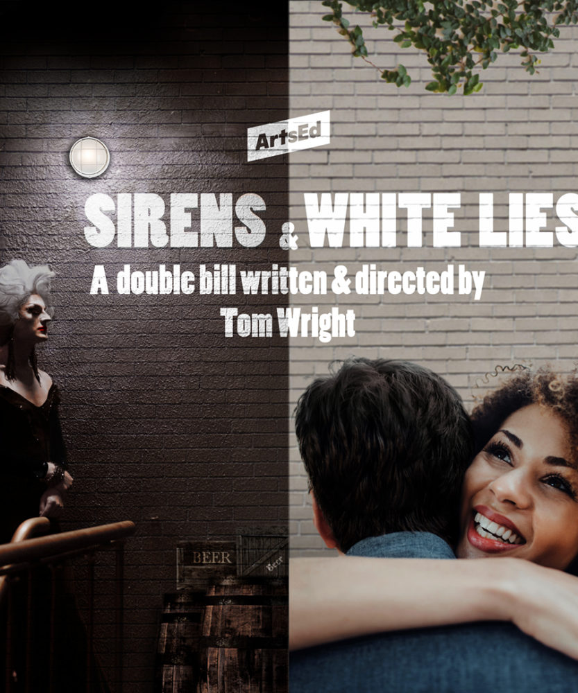 Sirens & White Lies - ArtsEd BA Acting 2020 Show